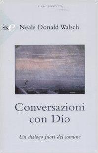 9788860614551: Conversazioni con Dio. Un dialogo fuori del comune vol. 2
