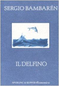 9788860615268: Il delfino (Economica)