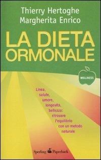 9788860617088: La dieta ormonale (Wellness Paperback)