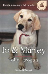 9788860617194: Io & Marley (Super bestseller)