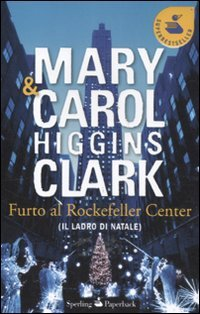9788860617507: Furto al Rockfeller Center (Il ladro di Natale)