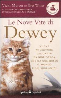 9788860617712: Le nove vite di Dewey