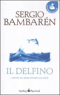 9788860617842: Il delfino (Super bestseller)