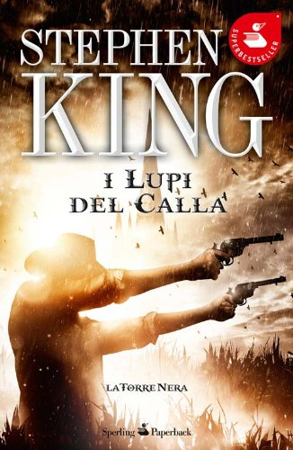 I lupi del Calla. La torre nera (8860618487) by Stephen King