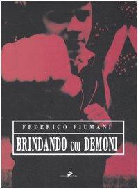 9788860630674: Brindando coi demoni