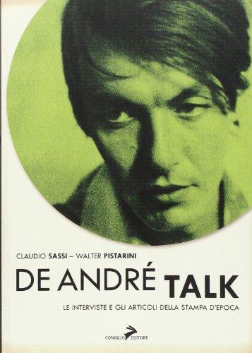 De André Talk. Le interviste e gli articoli della stampa d'epoca (Paperback) - Walter Pistarini, Claudio Sassi