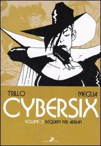 9788860632494: Cybersix vol. 3 - Requiem per Adrian
