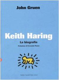 Keith Haring. La biografia (8860730848) by [???]