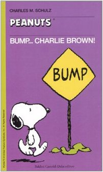 9788860733641: Bump... Charlie Brown!