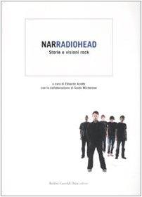 9788860733740: Narradiohead. Storie e visioni rock