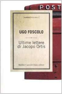 9788860735119: Ultime lettere di Jacopo Ortis