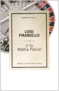 9788860735140: Il fu Mattia Pascal