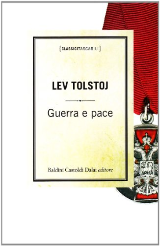 Guerra e pace. - Tolstoj, Lev.