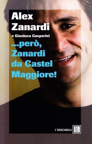 9788860736253: ... Però, Zanardi da Castel Maggiore (I tascabili)