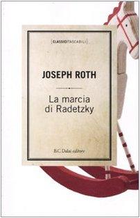 9788860736604: La marcia di Radetzky (Classici tascabili)