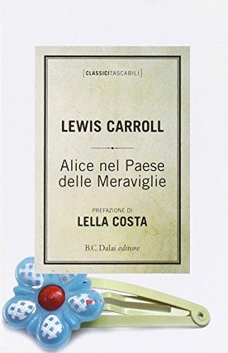 9788860736673: Alice nel paese delle meraviglie (Classici tascabili)