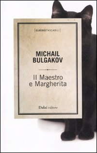 Il Maestro e Margherita: Bulgakov, Michail