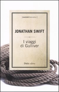I viaggi di Gulliver.: Swift, Jonathan.