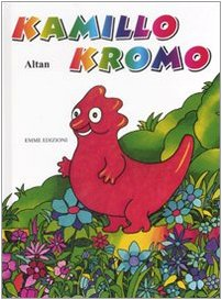 9788860792495: Kamillo Kromo