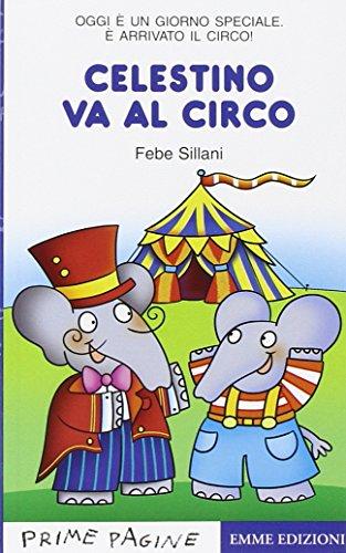9788860793256: Celestino va al circo