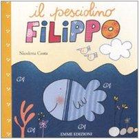 9788860793492: Il pesciolino Filippo