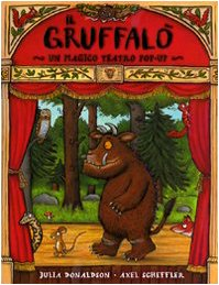 9788860793935: Gruffalò. Magico teatro. Libro pop-up. Con gadget (A pagine aperte)