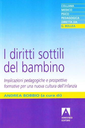 I diritti sottili del bambino: Bobbio, Andrea