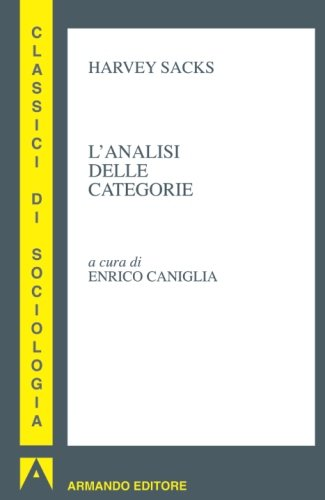 L'analisi delle categorie (Italian Edition) (8860816637) by Harvey Sacks