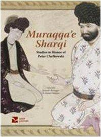 9788860860101: Muraqqa'e Sharqi | Studies in Honor of Peter Chelkowski