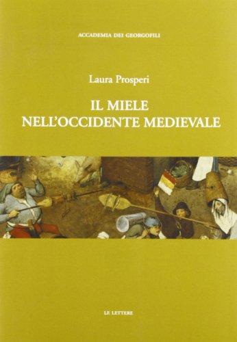 9788860873590: Il Miele Nell'occidente Medievale