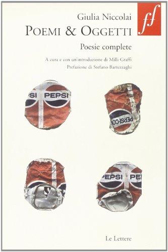 9788860875419: Poemi & oggetti. Poesie complete