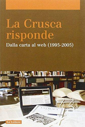 9788860875785: La Crusca risponde. Dalla carta al web (1995-2005) vol. 2