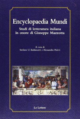 9788860876904: Encyclopaedia mundi. Studi di letteratura italiana in onore di Giuseppe Mazzotta