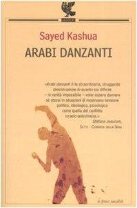 9788860880321: Arabi danzanti