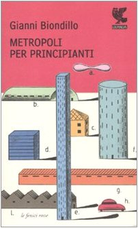 9788860881236: Metropoli per principianti (Le Fenici rosse)