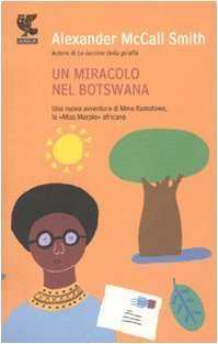 Un miracolo nel Botswana (9788860882523) by [???]