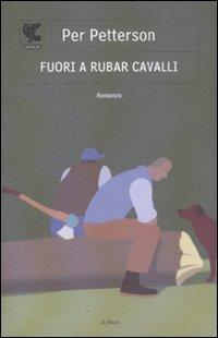 Fuori a rubar cavalli (886088277X) by Per Petterson