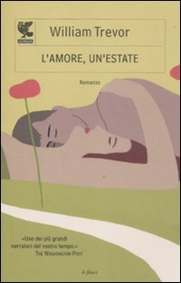 L'amore, un'estate (9788860884237) by Trevor, William