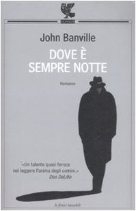Dove è sempre notte (8860889189) by John Banville