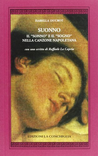 9788860910417: Suonno. Il «sonno» e il «sogno» nella canzone napoletana