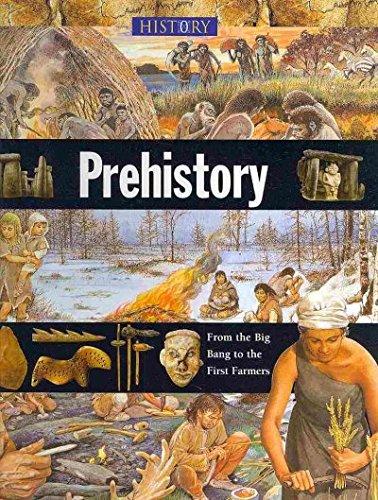 Prehistory (History of the World (Zak Books)): Neil Morris