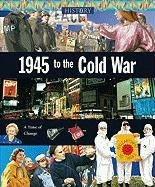 9788860981844: 1945 to the Cold War (History)