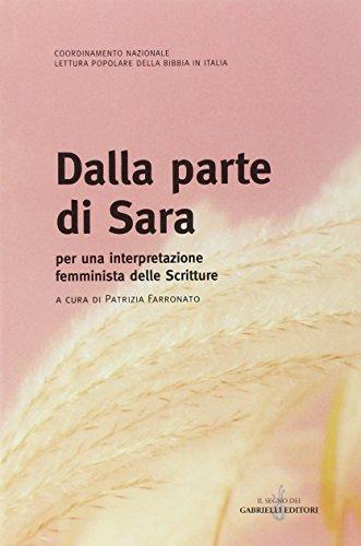 9788860990464: Dalla parte di Sara. Per una interpretazione femminista della scritture (Donne e terzo millennio)