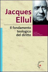 Il fondamento teologico del diritto (8860991501) by [???]