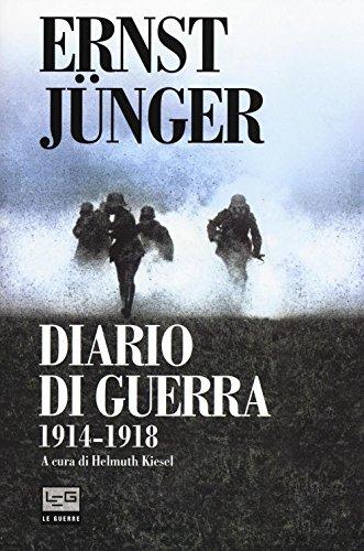 Diario di guerra 1914-1918: Jünger, Ernst