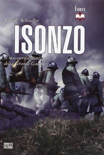 9788861021556: Isonzo. Il massacro dimenticato della grande guerra (Biblioteca di arte militare. Maior)
