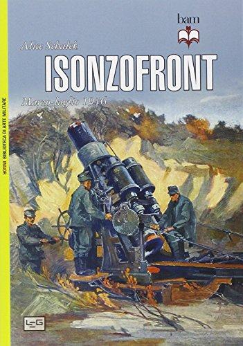 9788861021716: Isonzofront. Marzo-Luglio 1916