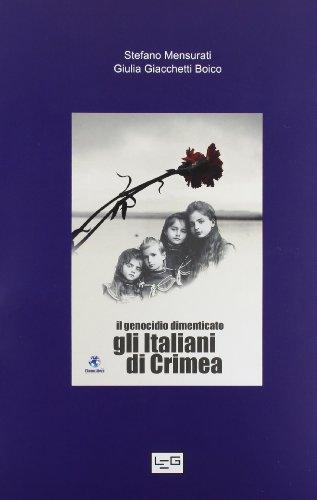 9788861021723: Il genocidio dimenticato. Italiani di Crimea