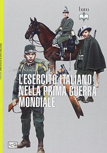 L'esercito italiano nella grande guerra: David Nicolle