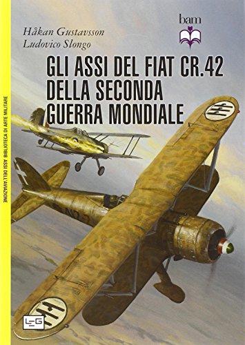 Gli assi del Fiat CR. 42 della: Hakan Gustavsson; Ludovico